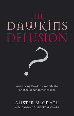 The Dawkins Delusion
