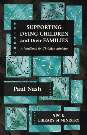 Supporting Dying Children and Their Families