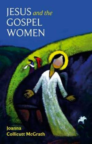 Jesus and the Gospel Women