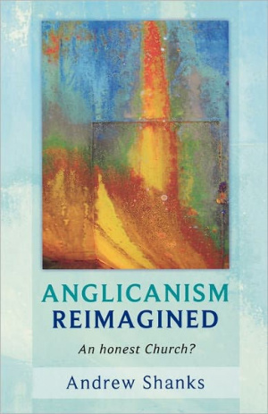 Anglicanism Reimagined