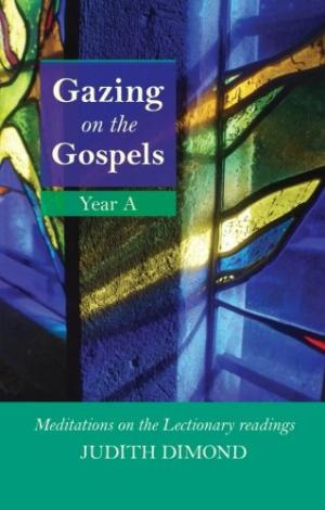 Gazing On The Gospels Year A