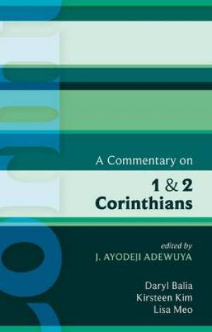 A Commentary on 1 and 2 Corinthians