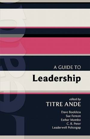 A Guide to Leadership