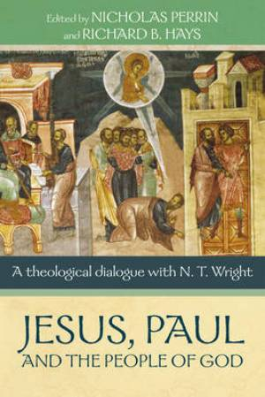 Jesus, Paul, and the People of God