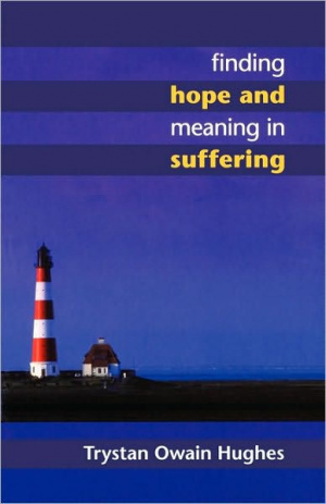 Finding Hope and Meaning in Suffering