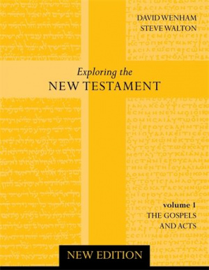 Exploring the New Testament Volume 1