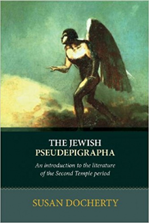The Jewish Pseudepigrapha
