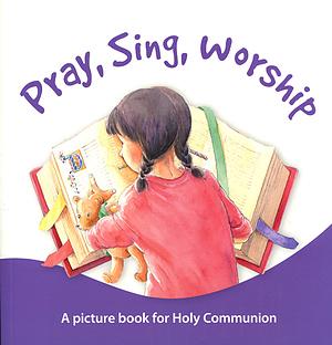 Pray, Sing, Worship