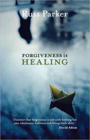 Forgiveness is Healing