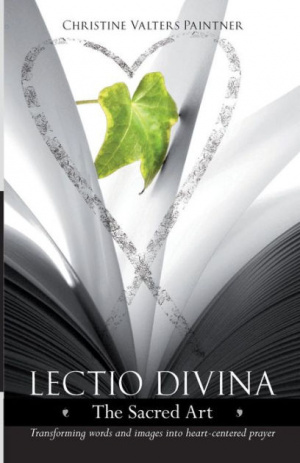 Lectio Divina - The Sacred Art