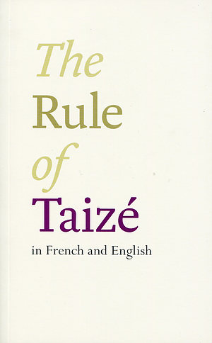 The Rule of Taize