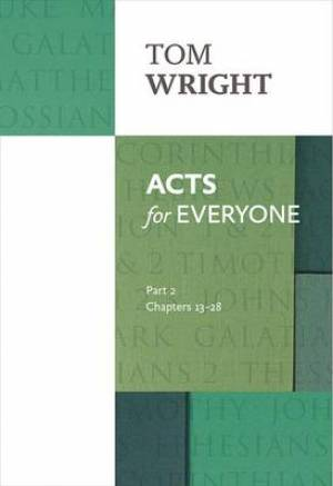 Acts for Everyone Chapters 13-28