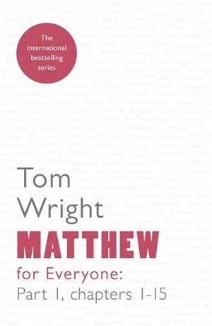 Matthew for Everyone Chapters 1-15