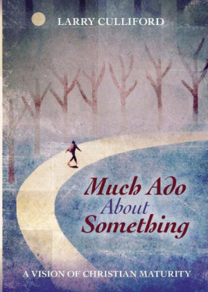Much Ado About Something