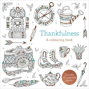 Thankfulness: A Colouring Book