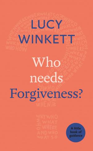 Who Needs Forgiveness?