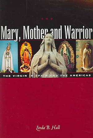 Mary, Mother And Warrior