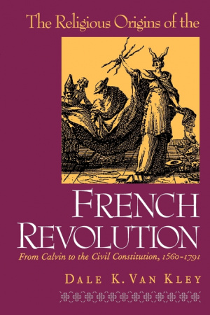 Religious Origins of the French Revolution