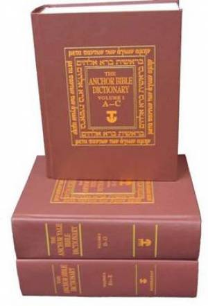 The Anchor Bible Dictionary - Volumes 1-6