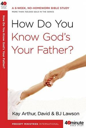How Do You Know Gods Your Father Pb