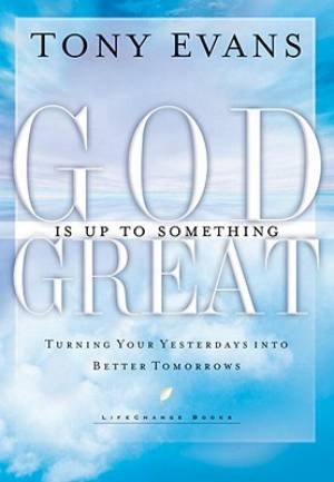 God Is Up To Something Great Pb