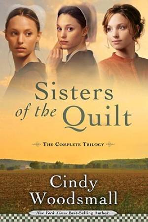 Sisters Of The Quilt Complete Trilogy Pb