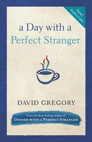 Day With A Perfect Stranger