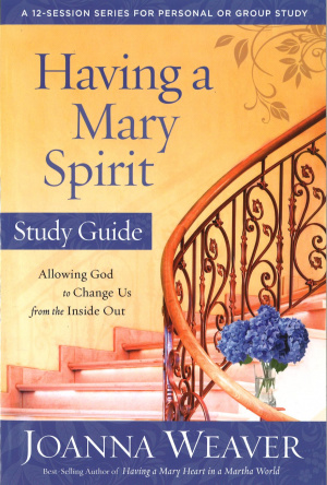Having a Mary Spirit (Study Guide)