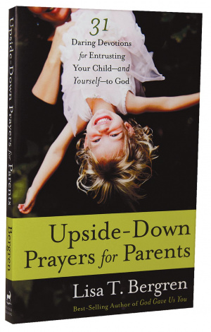 Upside Down Prayers For Parents Pb