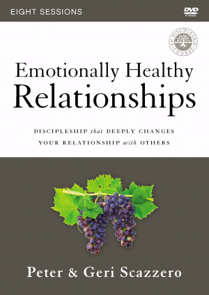 Emotionally Healthy Relationships Course: A DVD Study