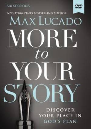 More to Your Story: A DVD Study