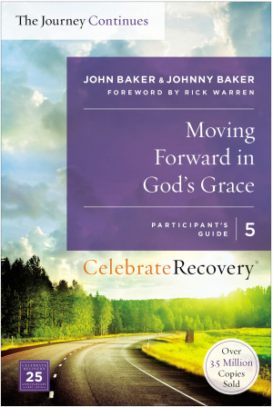 Moving Forward in God's Grace: The Journey Continues, Participant's Guide 5