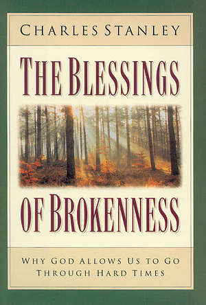 Blessings of Brokenness, The