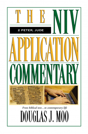 2 Peter, and Jude: NIV Application Commentary