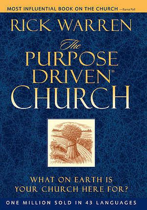 The Purpose-Driven® Church - Hardback Edition