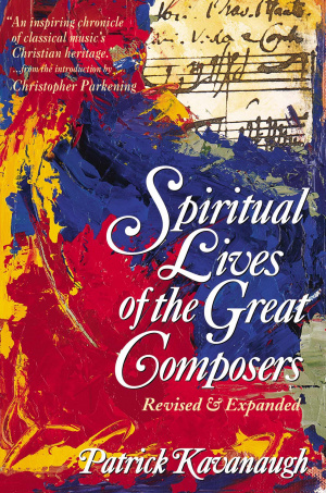 Spiritual Lives of the Great Composers, The