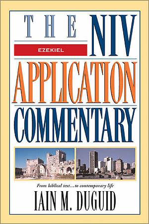 Ezekiel: NIV Application Commentary