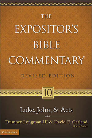 Luke-Acts The Expositor's Bible Commentary Vol 10