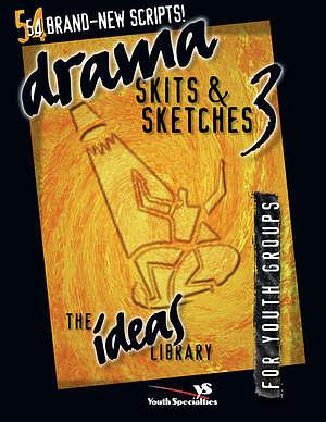 Drama, Skits, & Sketches 3