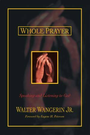 Whole Prayer