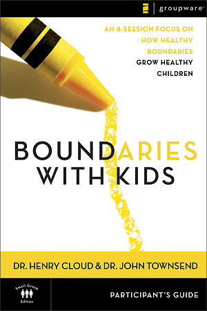 Boundaries With Kids: Participant's Guide