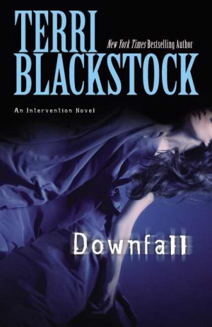 Downfall: Book 3 in the Intervention Series