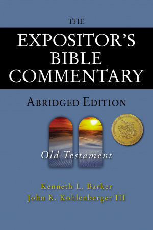 The Expositor's Bible Commentary : Abridged Edition: Old Testament