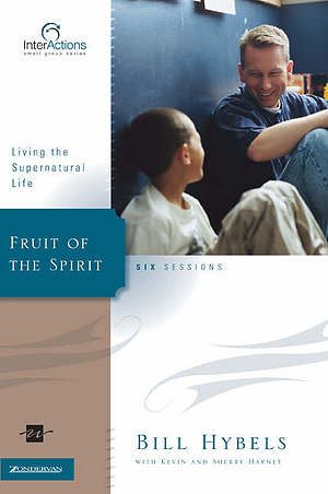 Fruit of the Spirit: Living the Supernatural Life