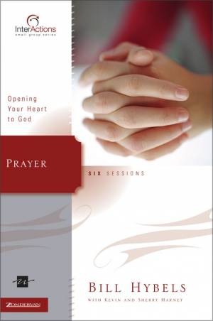Prayer: Opening Your Heart to God
