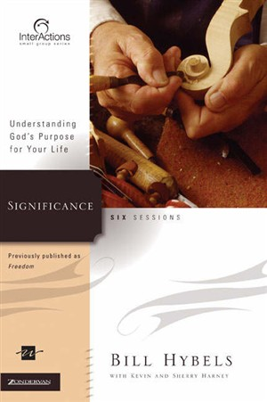 Significance: Understanding God's Purpose for Your Life