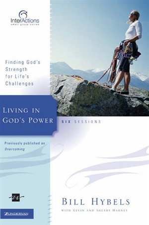 Living in God's Power: Finding God's Strength for Life's Challenges