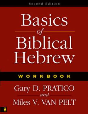 Basics Of Biblical Hebrew Workbook Pb