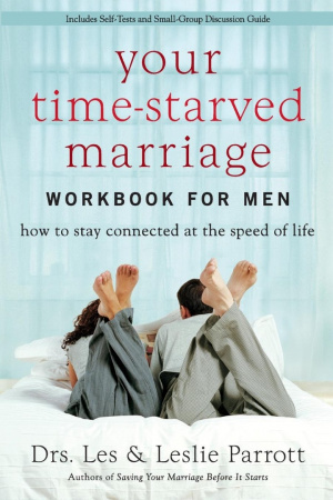 Your Time Starved Marriage Mens Workbook