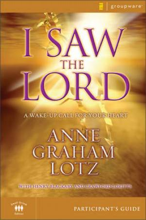 I Saw the Lord Participant's Guide